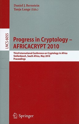 Progress in Cryptology By Bernstein, Daniel J. (EDT)/ Lange, Tanja (EDT)